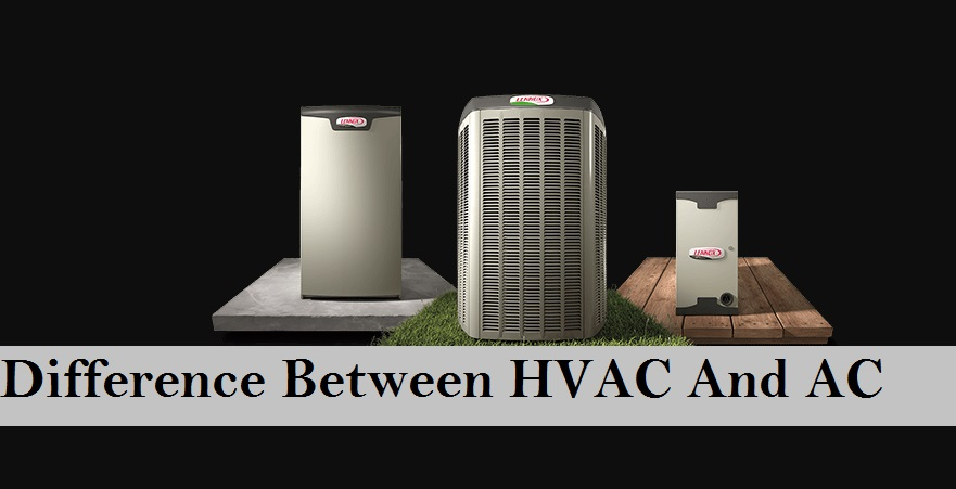 Difference Between HVAC And AC